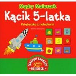 Mądry Maluszek Kącik 5-latka Książeczka z nalePKAMI - Weronika Goszczyńska