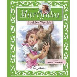 Martynka i osiołek Wesołek - Gilbert Delahaye