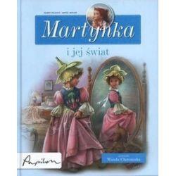 Martynka i jej świat - Gilbert Delahaye, Marcel Marlier