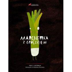 Marchewka z groszkiem - Aleksandra Woldańska-Płocińska