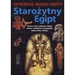 Starożytny Egipt. Encyklopedia Młodego Erudyty