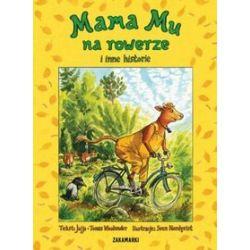 Mama Mu na rowerze i inne historie - Tomas Wieslander, Jujja Wieslander