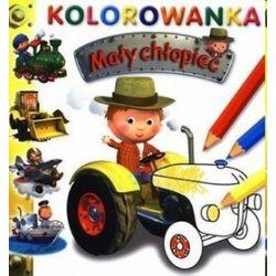 Mały chłopiec. Kolorowanka. Traktor - Emilie Beaumont, Nathalie Belineau