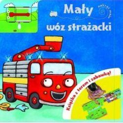 Mały wóz strażacki. Książka z torem i zabawką