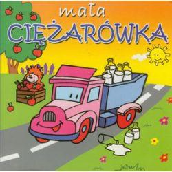 Mała ciężarówka. Mini zwierzątka - Agata Nowak