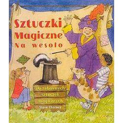 Sztuczki magiczne na wesoło - Steve Charney