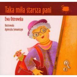 Taka miła starsza pani - Ewa Ostrowska