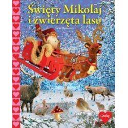 Święty Mikołaj i zwierzęta lasu - Lieve Boumans