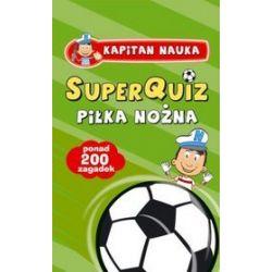 SuperQuiz:Piłka Nożna- Kapitan Nauka