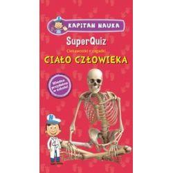 Super Quiz: Ciało człowieka - praca zbiororwa
