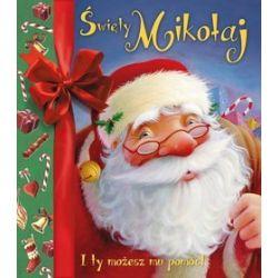 Święty Mikołaj. I ty możesz mu pomóc