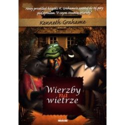 Wierzby na wietrze - Kenneth Grahame