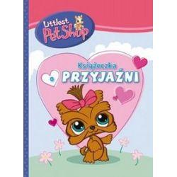 Littles Pet Shop. Książeczka o miłości i przyjaźni