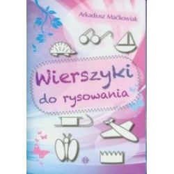 Wierszyki do rysowania - Arkadiusz Maćkowiak
