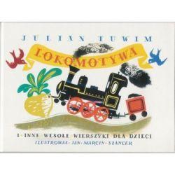 Lokomotywa i inne wesołe wierszyki dla dzieci - Julian Tuwim