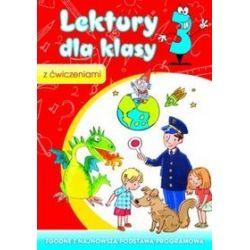 Lektury dla klasy 3 z ćwiczeniami - Irena Micińska-Łyżniak, Anna Wiśniewska