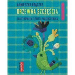 Wierszem napisane. Drzewka Szczęścia - Agnieszka Frączek