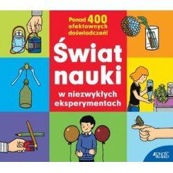 Świat nauki w niezwykłych eksperymentach - Hans Jurgen Press