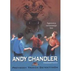 Tajemnica nerwowego lwa, tom 15. Przygody trzech detektywów - Andy Chandler