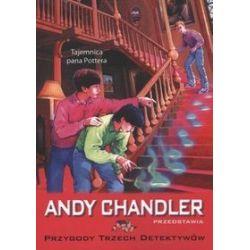 Tajemnica pana Pottera, tom 14. Przygody trzech detektywów - Andy Chandler