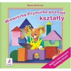 Wiewiórka Prymulka poznaje kształty - Beata Naklicka