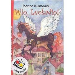 Wio Leokadio!. Kanon książek dla dzieci i młodzieży - Joanna Kulmowa