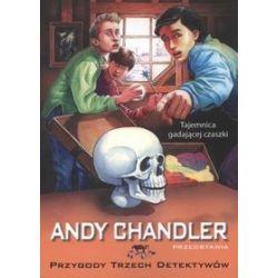 Tajemnica gadającej czaszki, tom 10. Przygody trzech detektywów - Andy Chandler
