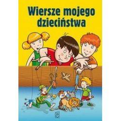 Wiersze mojego dzieciństwa - Aleksander Fredro, Maria Konopnicka, Adam Mickiewicz
