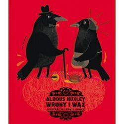 Wrony i wąż - Aldous Huxley