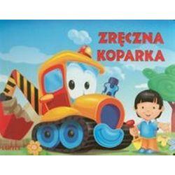 Zręczna koparka - Urszula Kozłowska