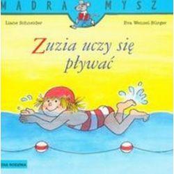Zuzia uczy się pływać - Liane Schneider