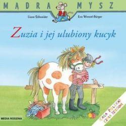 Zuzia i jej ulubiony kucyk - Liane Schneider