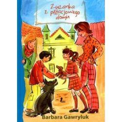 Zuzanka z pistacjowego domu - Barbara Gawryluk