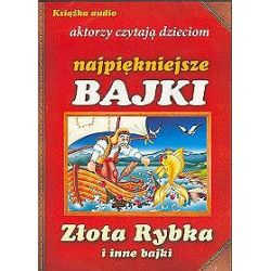 Złota rybka i inne bajki. Aktorzy czytają dzieciom najpiękniejsze bajki - książka audio na 1 CD (CD)