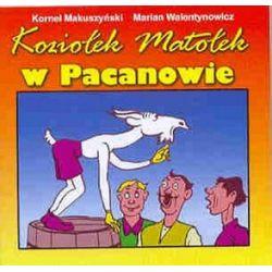 Koziołek Matołek w Pacanowie - Kornel Makuszyński, Marian Walentynowicz