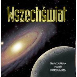 Wszechświat. Trójwymiarowa podróż pośród gwiazd - Peter Bond