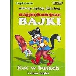 Kot w butach i inne bajki. Aktorzy czytają dzieciom najpiękniejsze bajki - książka audio na 1 CD (CD)
