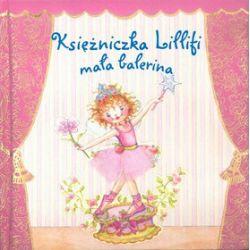 Księżniczka Lillifi. Mała Balerina