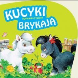 Kucyki brykają - Agnieszka Frączek