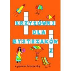 Krzyżówki dla bystrzaków 2 - Katarzyna Sarna