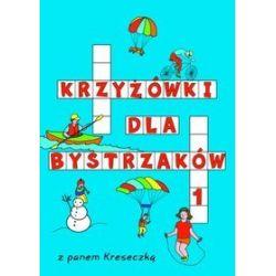 Krzyżówki dla bystrzaków 1 - Katarzyna Sarna