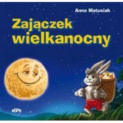 Zajączek wielkanocny - Anna Matusiak
