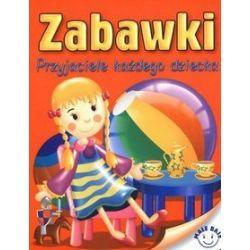 Zabawki. Przyjaciele każdego dziecka - Andrzej Górski