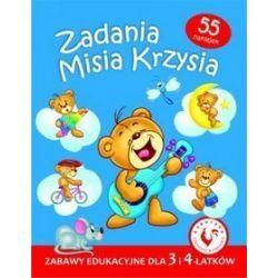 Zadania Misia Krzysia. Zabawy edukacyjne dla 3 i 4-latków