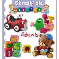 Zabawki. Obrazki dla maluchów - Emilie Beaumont, Nathalie Belineau