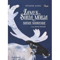 Zamek Soria Moria. Baśnie norweskie - książka audio na CD - Peter C. Asbjornsen, Jorgen Moe