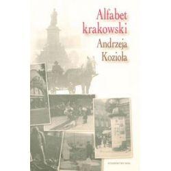 Alfabet Krakowski Andrzeja Kozioła - Andrzej Kozioł