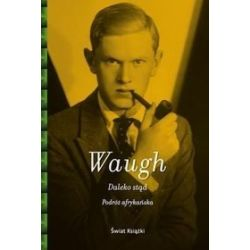 Daleko stąd - Evelyn Waugh