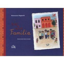 Apetyt na Meksyk. Familia - Katarzyna Węgierek