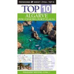 Algarve. Południowa Portugalia Top 10